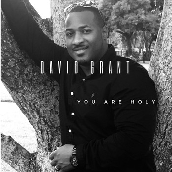 David Grant - You Are Holy