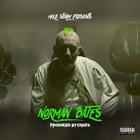 Mike Storm - Norman Bates (Explicit)