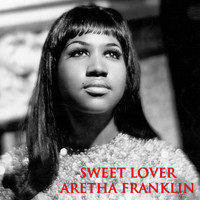 Aretha Franklin - Sweet Lover