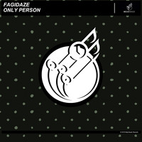 Fagidaze - Only Person