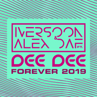 Iversoon & Alex Daf - Forever 2019