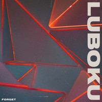 Luboku - Forget