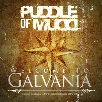 Puddle Of Mudd - Welcome to Galvania (Explicit)