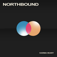 Northbound - Karma Heart (Explicit)