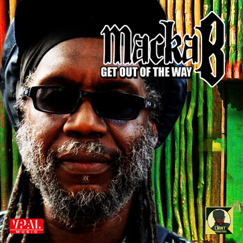 Macka B - Get out of the Way