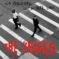 The Knocks - New York Luau / No Requests