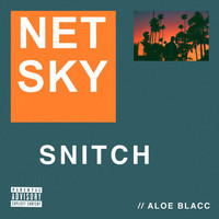 Netsky - Snitch (Explicit)