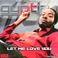 Gyptian - Let Me Love You