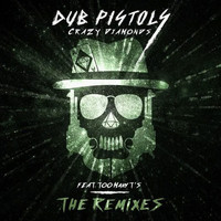 Dub Pistols - Crazy Diamonds (The Remixes, Vol. 2) (Explicit)