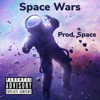 Space - Wars (Explicit)