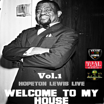 Hopeton Lewis - Welcome to My House, Vol. 1