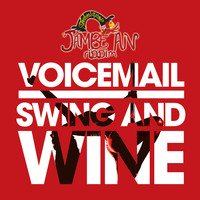 Voicemail - Swing and Wine