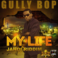 Gully Bop - My Life