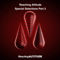 Various Artists - Reaching Altitude Special Selections, Pt. 2