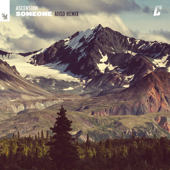 Ascension - Someone (Aiiso Remix)