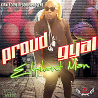 Elephant Man - Proud Gyal