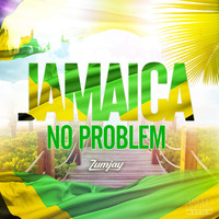 Zumjay - Jamaica No Problem