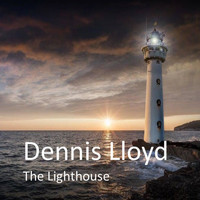 Dennis Lloyd - The Lighthouse
