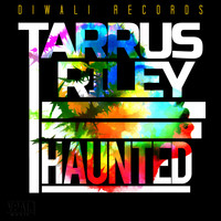 Tarrus Riley - Haunted