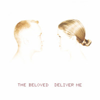 The Beloved - Deliver Me