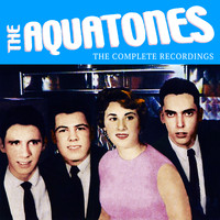 The Aquatones - The Complete Recordings
