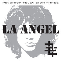Psychic TV - L.A. Angel