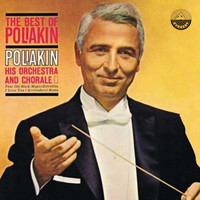 Raoul Poliakin And His Orchestra - The Best of Poliakin
