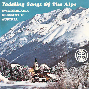 Max McCauley - Yodeling Songs of the Alps