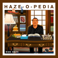 Rob Haze - Haze-O-Pedia