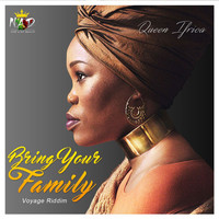 Queen Ifrica - Bring Your Family
