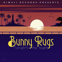 Bunny Rugs - Tonight's the Night