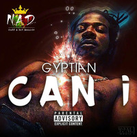 Gyptian - Can I (Explicit)