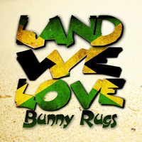 Bunny Rugs - Land We Love - Single