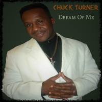 Chuck Turner - Dream of Me