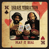 Israel Vibration - Play It Real
