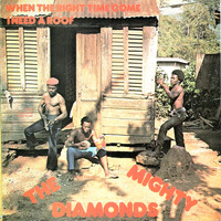 Mighty Diamonds - I Need a Roof
