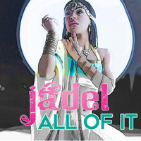 Jadel - All of It