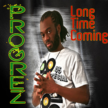 Progrez - Long Time Coming