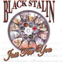 Black Stalin - Just for You