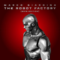 Marco Giardina - The Robot Factory