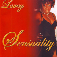 Lovey - Sensuality