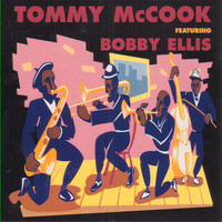Tommy McCook - Tommy Mccook Featuring Bobby Ellis