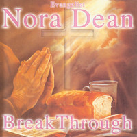 Nora Dean - Breakthrough