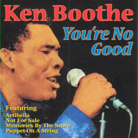 Ken Boothe - You're No Good (Explicit)