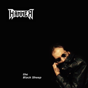 Hammer - The Black Sheep (Explicit)