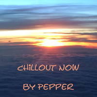 Pepper - Chillout Now