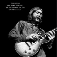 Duane Allman - Dave Harman Interview, New York, Dec 9th 1970 WABC-FM Broadcast (Remastered)