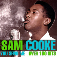 Sam Cooke - Over 100 Hits - You Send Me