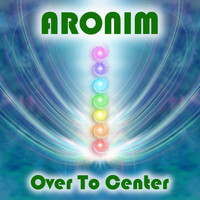 Aronim - Over to Center