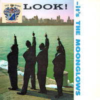 The Moonglows - Look ! It's The Moonglows